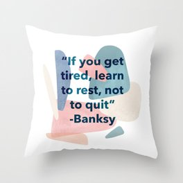 inspirational Banksy quote on pastel abstract Throw Pillow
