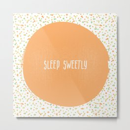 Sleep Sweetly Metal Print