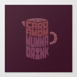 Cardamom Mumma Drink Canvas Print