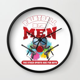 Paintball Is For Men Paintball Player Gift Wall Clock