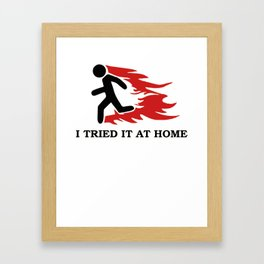 I Tried It Home Science Black Framed Art Print