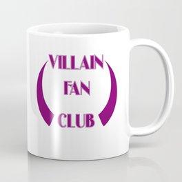 Villain Fan Club Coffee Mug