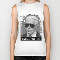 karl Biker Tanks featuring KARL WHO? by Wink