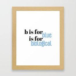 B is for Framed Art Print