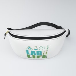 Funny Lab Life Laboratory Student Teacher Gift Fanny Pack