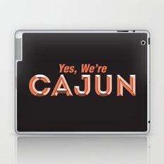 Yes, We're Cajun Laptop & iPad Skin