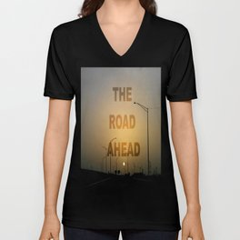 The Road Ahead Unisex V-Neck