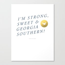 Strong, Sweet & Georgia Southern Canvas Print