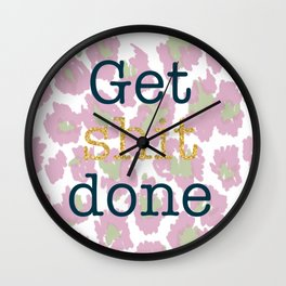 Get Shit Done - pastel Wall Clock
