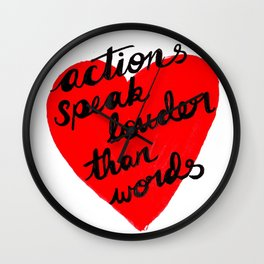 Actions speak Louder Wall Clock
