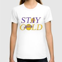 stay gold T-shirts featuring Stay Gold by Ant Atomic