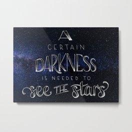 A Certain Darkness Metal Print