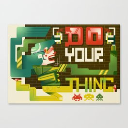 Do your thing Canvas Print