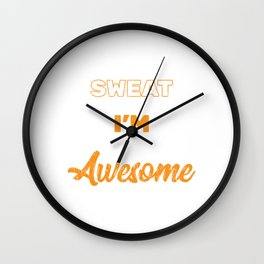 """Gym Leg Day Shirt """"That's Not Sweat I'm Leaking Awesome Sauce"""" T-shirt Design Dumbbell Fitness Wall Clock"""