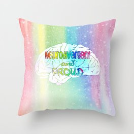 Neurodivergent and proud Throw Pillow