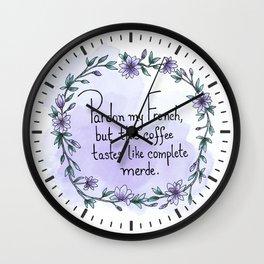 Pardon my French Wall Clock
