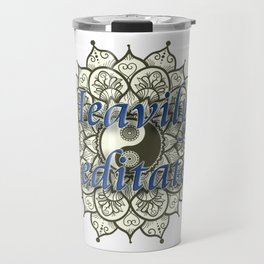 Heavily Meditated Travel Mug
