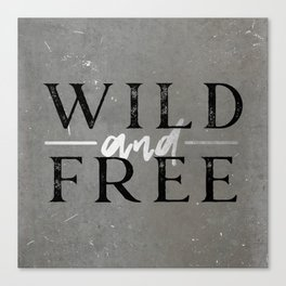 Wild and Free Silver Concrete Canvas Print
