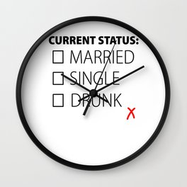 Alcohol Beer Drunk Single funny gift Wall Clock