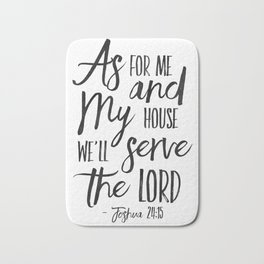 Joshua 24:15, As For Me And My House We Will Serve The Lord,Bible Verse,Scripture Art,Bible Print,Bi Bath Mat