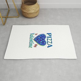Pizza Is My Valentine Rug