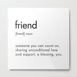 Friend Definition Quote, Dictionary Art Definition Metal Print