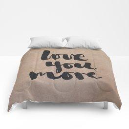 Love You More- kraft Comforters