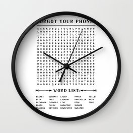 Forgot your phone word search Wall Clock