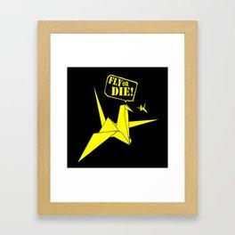 Fly or die 1.2 Framed Art Print