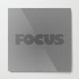 F O C U S Metal Print