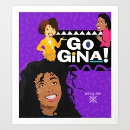 Go Gina Art Print