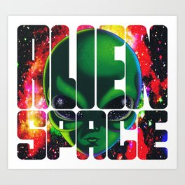 Alien Space - Space Alien Illustration Art Print