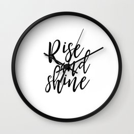 Morning Print Printable Art Rise And Shine Bedroom Decor Home Sign Quote Prints Inspirational Quote Wall Clock