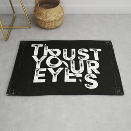 Trust your Eyes Rug