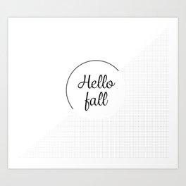 Hello fall   minimilist grid Art Print