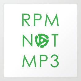 RPM NOT MP3 - Green Art Print