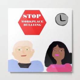 Stop Workplace Bullying Project HR Metal Print