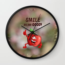 Smile, It's All Good! Wall Clock