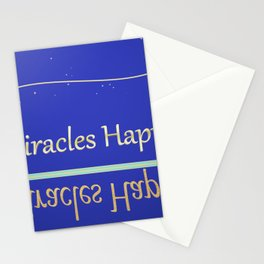 Miracles happen - Have faith Stationery Cards