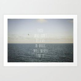 Those who don't believe... Art Print