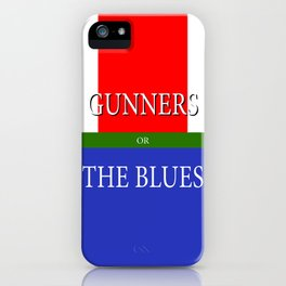 GUNNERS or THE BLUES iPhone Case