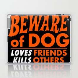 Beware of Dog Laptop & iPad Skin