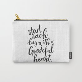 Start Each Day With A Grateful Heart,Inspirational Quote,Motivational Poster,Quote Prints,Wall Art Carry-All Pouch