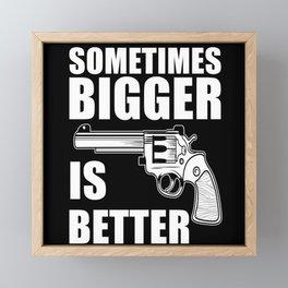 Sometimes Bigger Is Better Framed Mini Art Print