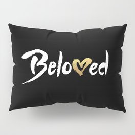 Beloved - White & Gold Pillow Sham