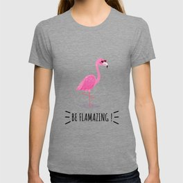 Be Flamazing T-shirt
