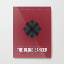 The Blind Banker Metal Print