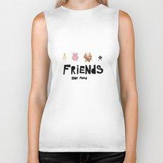 friends not food Biker Tank