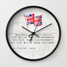 "Victor Hugo ""England has two books, the Bible and Shakespeare."" Wall Clock"