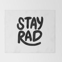 Stay Rad B&W Throw Blanket